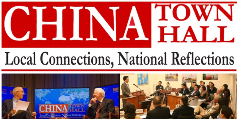 CHINA Town Hall: Local Connections, National Reflections