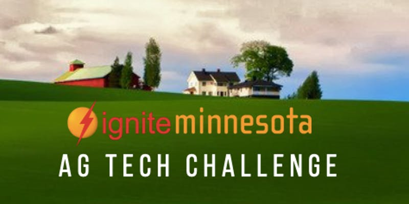 Ignite Minnesota Ag Tech Challenge – Final Pitch Event
